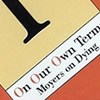 PBS Series: Own Our Own Terms: Moyers on Dying in America