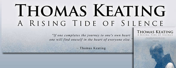 Thomas Keating: A Rising Tide of Silence